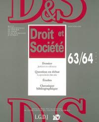 Droit et société. n° 63-64, Justices en réforme