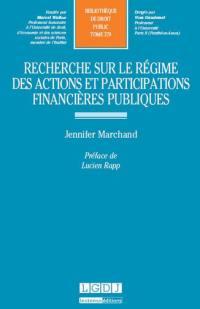 Recherche sur le régime des actions et participations financières publiques