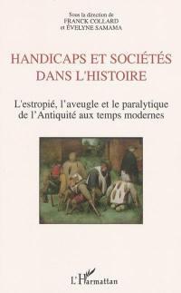 Handicap et sociétés dans l'histoire
