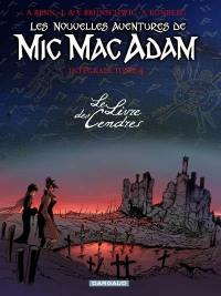 Mic Mac Adam. Volume 4, Les nouvelles aventures de Mic Mac Adam