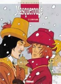 Masquerouge. Volume 7, Le bon plaisir