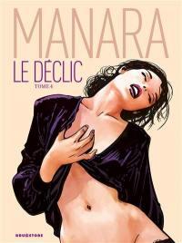 Le déclic. Volume 4,
