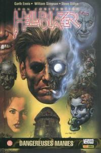 John Constantine Hellblazer. Volume 3, Dangereuses manies