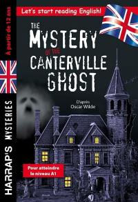 The mystery of the Canterville ghost