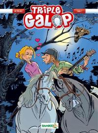 Triple galop. Volume 7,
