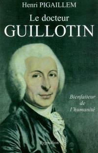 Le docteur Guillotin
