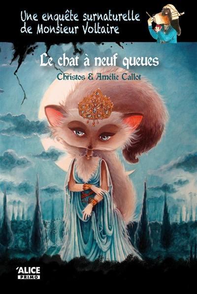 Une enquête surnaturelle de monsieur Voltaire, Le chat à neuf queues