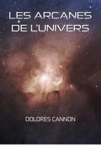 Les arcanes de l'Univers. Volume 1,