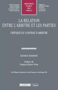 La relation entre l'arbitre et les parties