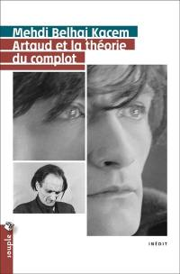 Artaud et la théorie du complot