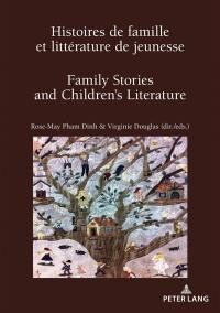 Histoires de famille et littérature de jeunesse = Family stories and children's literature