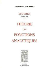 Oeuvres. Volume 9, Théorie des fonctions analytiques
