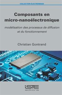 Composants en micro-nanoélectronique