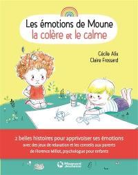Les émotions de Moune, La colère et le calme