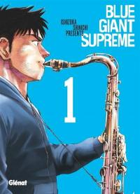 Blue giant supreme. Volume 1,