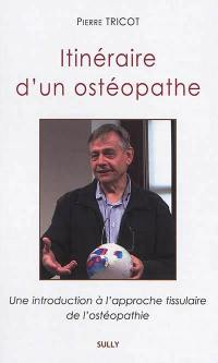 Itinéraire d'un ostéopathe