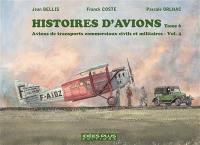 Avions de transports commerciaux civils et militaires. Volume 4,