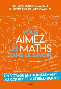 Vous aimez les maths sans le savoir