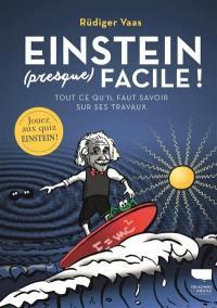 Einstein (presque) facile !