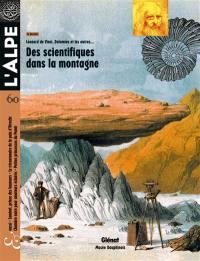 Alpe (L'). n° 60, Des scientifiques dans la montagne