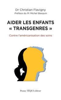 Aider les enfants transgenres