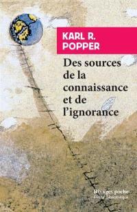 Des sources de la connaissance et de l'ignorance