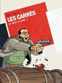 Les Carrés. Volume 2, Carré rouge