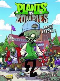 Plants vs zombies. Vol. 3. Sacré lascar !