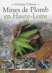 Mines de plomb en Haute-Loire