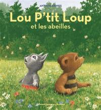 Lou P'tit loup. Vol. 3. Lou P'tit loup et les abeilles