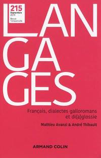 Langages. n° 215, Français, dialectes galloromans et di(a)glossie