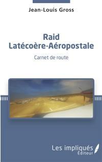 Raid Latécoère-Aéropostale