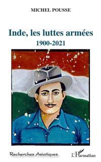 Inde, les luttes armées