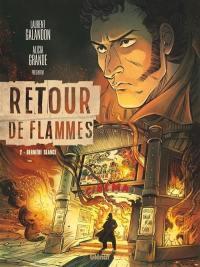 Retour de flammes. Volume 2, Dernière séance