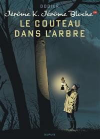 Jérôme K. Jérôme Bloche. Volume 26, Le couteau dans l'arbre