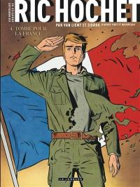 Les nouvelles enquêtes de Ric Hochet. Volume 4, Tombé pour la France