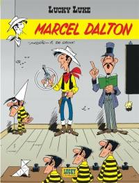 Lucky Luke. Volume 72, Marcel Dalton