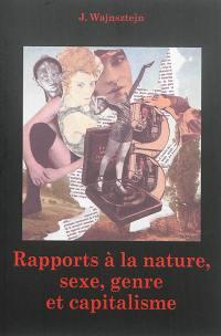 Rapport à la nature, sexe, genre et capitalisme