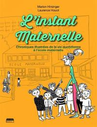 L'instant maternelle