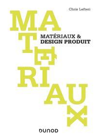 Matériaux, Matériaux & design produit