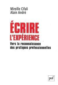 Ecrire l'expérience