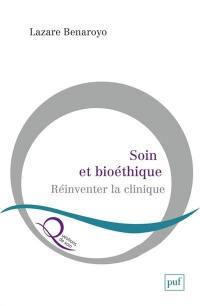 Soin et bioéthique
