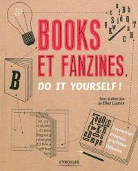 Books et fanzines, do it yourself !