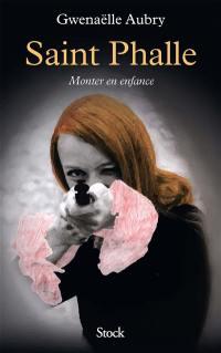 Saint Phalle : monter en enfance