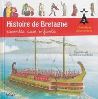 Histoire de Bretagne. Volume 3, L'Armorique gallo-romaine