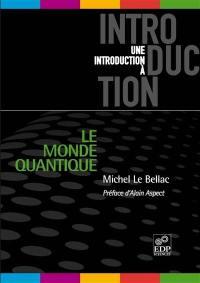 Le monde quantique