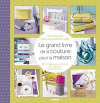 Le grand livre de couture pour la maison