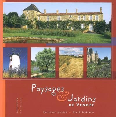 Paysages et jardins de Vendée