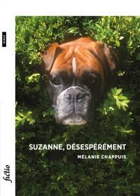 Suzanne, désespérément