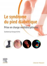 Le syndrome du pied diabétique